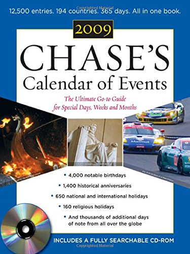 Chase'S Calendar Of Events 2009 (Book + Cd-Rom): The Ulitmate Go-To Guide For Special Days, Weeks, And Months