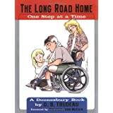 The Long Road Home: One Step at a Time ~ G.B. Trudeau
