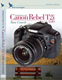 Clearance Sale on Introduction to the Canon Rebel T2i / EOS 550D :  Basic Controls Training DVD by Blue Crane Digital