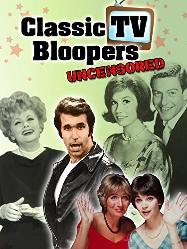 classic-tv-bloopers-uncensored