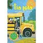 How Tia Lola Learned to Teach | Julia Alvarez,Michelle Gonzalez