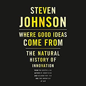 Where Good Ideas Come From Audiobook