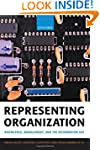 Representing Organization: Knowledge,...