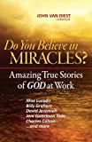 img - for Do You Believe in Miracles? book / textbook / text book