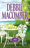 img - for 44 Cranberry Point (Cedar Cove) by Macomber, Debbie (2010) Mass Market Paperback book / textbook / text book