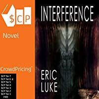 Interference (       UNABRIDGED) by Eric Luke Narrated by Eric Luke
