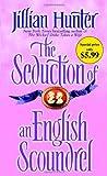 The Seduction of an English Scoundrel (0345523407) by Hunter, Jillian