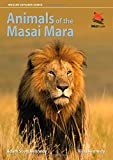 Animals of the Masai Mara (WILDGuides)