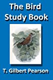 img - for The Bird Study Book (Illustrated) book / textbook / text book