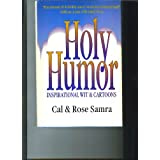 Holy Humor: Inspirational Wit & Cartoons ~ Cal Samra