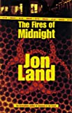 The Fires of Midnight (0312859716) by Land, Jon