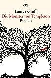 Die Monster von Templeton: Roman (dtv Literatur)