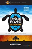 img - for The Cayman Islands Dictionary: A Collection of Words Used by Native Caymanians book / textbook / text book