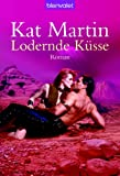 - Kat Martin