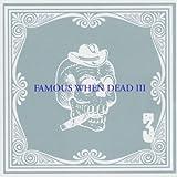 echange, troc Compilation, Julee Cruise - Famous When Dead /vol.3