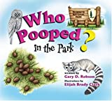 img - for Who Pooped in the Park? Yosemite National Park: Scat and Tracks for Kids book / textbook / text book