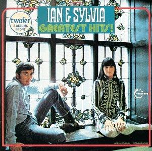 Ian & Sylvia - Greatest Hits
