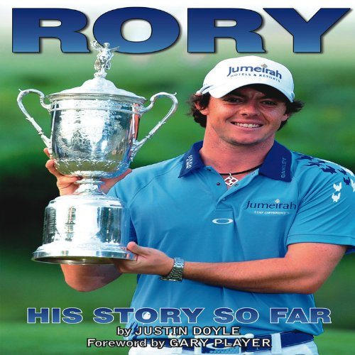 Rory McIlroy: His Story So Far
