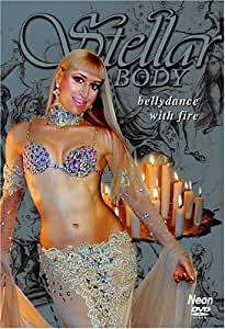 Bellydance with Fire: Stellar Body