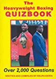 The Heavyweight Boxing Quizbook
