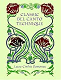 Damoreau Classic Bel Canto Techni (Dover Books on Music)