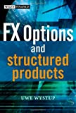FX Options and Structured Products (The Wiley Finance Series) thumbnail