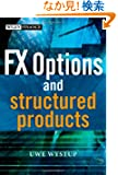 FX Options and Structured Products (The Wiley Finance Series)