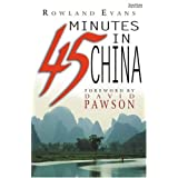 Forty-five Minutes in Chinaby Rowland Evans