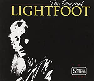 Original Lightfoot - The United Artists Years