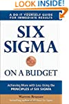 Six Sigma on a Budget: Achieving More...