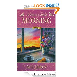 Historical Fiction - A Place Called Morning: Inspirational Women's Fiction (A Matchbook Services Literature Fiction Gift Idea)