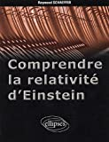 Comprendre la relativit d'Einstein