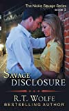img - for Savage Disclosure (The Nickie Savage Series, Book 3) book / textbook / text book