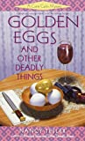 Golden Eggs and Other Deadly Things (Carrie Carlin Mystery) (0440226155) by Tesler, Nancy