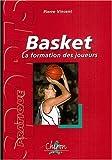 Basket : La formation des joueurs...