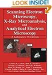 Scanning Electron Microscopy, X-Ray M...