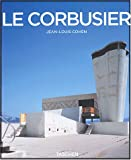 echange, troc Jean-Louis Cohen - Le Corbusier (1887-1965) : Un lyrisme pour l'architecture de l'ère mécaniste