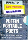 Penguin Portable Poets: Brian Patten, Roger McGough, Kit Wright (Puffin Poetry) (0140344306) by Patten, Brian