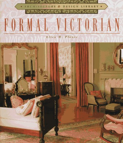 Formal Victorian (Architecture & Design Library)