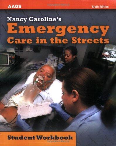 Nancy Caroline's Emergency Care in the Streets: Student...
