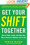 Get Your SHIFT Together: How to Think...