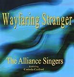 Alliance Singers Wayfaring Stranger