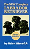 img - for The New Complete Labrador Retriever book / textbook / text book