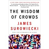 The Wisdom of Crowds ~ James Surowiecki