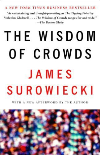 The Wisdom of Crowds - Surowiecki