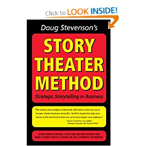 Doug Stevenson's Story Theater Method (previously titled: Never Be Boring Again