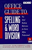 img - for Office Guide to Spelling and Word Division book / textbook / text book
