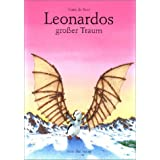 "Leonardos gro�er Traumvon ""Hans de Beer"""