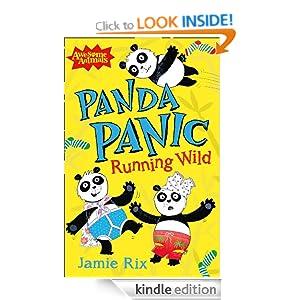 Panda Panic: Running Wild (Awesome Animals) Jamie Rix