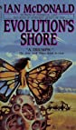 Evolution's Shore (Bantam Spectra Book)